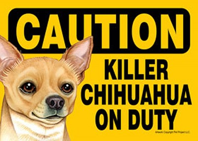 Killer Chihuahua On Duty Dog Sign Magnet Velcro 5×7 1