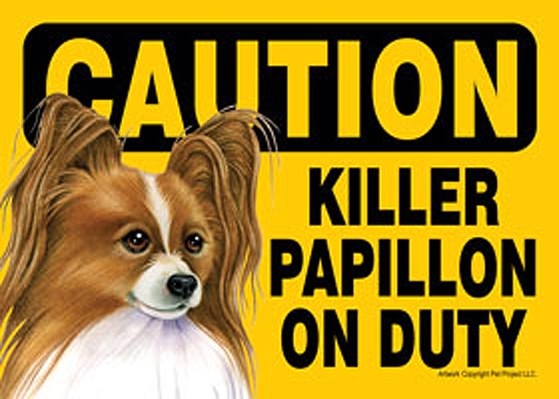 Killer Papillon On Duty Dog Sign Magnet Velcro 5x7 Brown