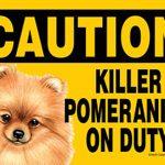 Killer Pomeranian On Duty Dog Sign Magnet Velcro 5×7 1