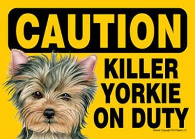 Yorkie Puppy Cut Caution Sign