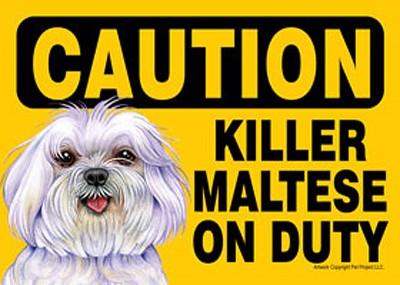 Killer Maltese On Duty Dog Sign Magnet Velcro 5x7