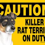 Killer Rat Terrier On Duty Dog Sign Magnet Velcro 5×7 1