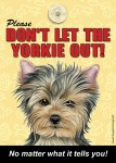 Yorkie Velcro Laminated Dog Sign