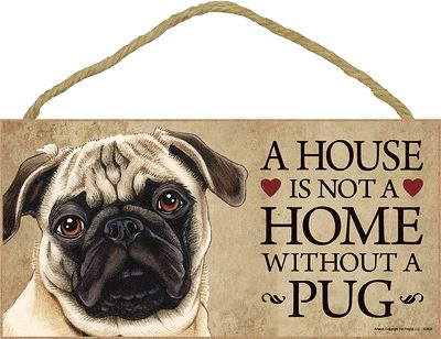 Pug Fawn Dog Sign Wood