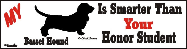 Basset Hound Dog Smarter Than Honor Bumper Sticker