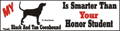 Coonhound Dog Smarter Than Honor Bumper Sticker