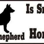 German Shepherd Dog Smarter Than Honor Bumper Sticker