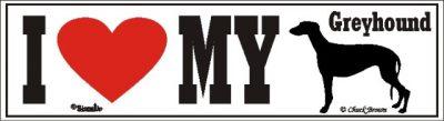 I Love My Greyhound Dog Bumper Sticker 1