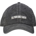 Tell Your Dog I said Hi Hat