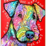 Airedale Sign – A Dog Sees Past the Horizon and Into Your Heart 7 x 10
