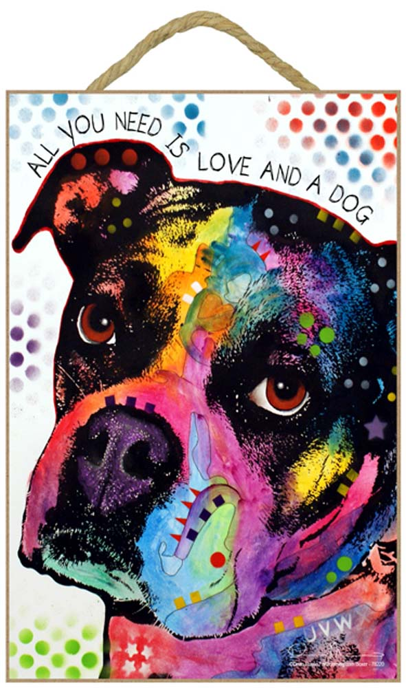 Boxer Sign - All You Need is Love & a Dog 7 x 10.5