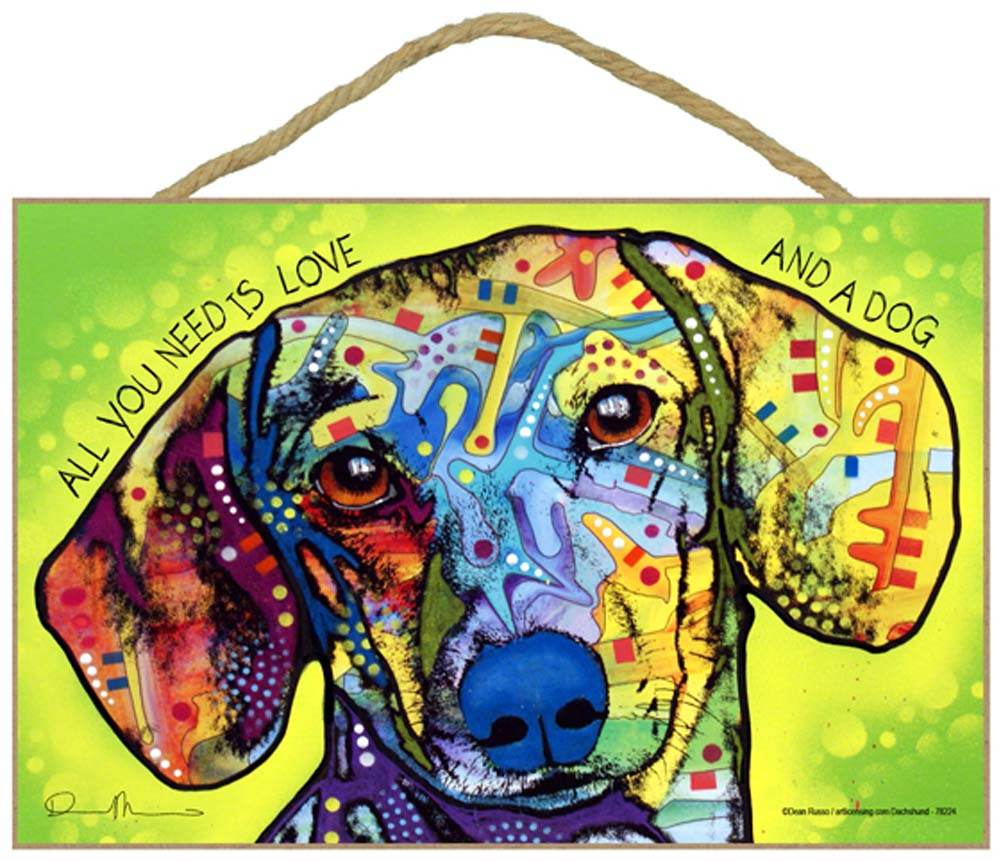 Dachshund Sign - All You Need is Love & a Dog 7 x 10.5