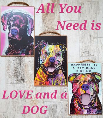 All You Need is Love Dog Signs