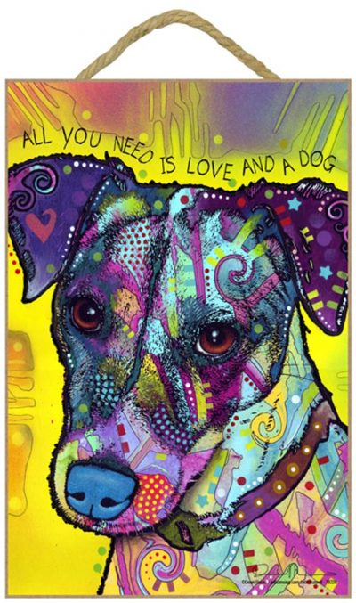 Jack Russell Terrier Sign – All You Need is Love & a Dog 7 x 10