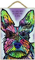 Schnauzer Sign - All You Need is Love & a Dog 7 x 10.5