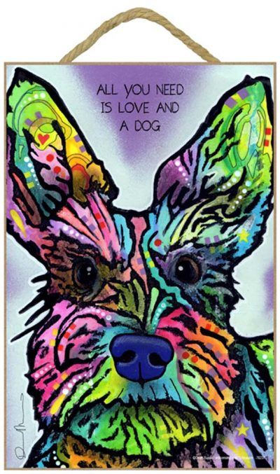 Schnauzer Sign – All You Need is Love & a Dog 7 x 10