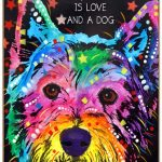 Westie Sign – All You Need is Love & a Dog 7 x 10