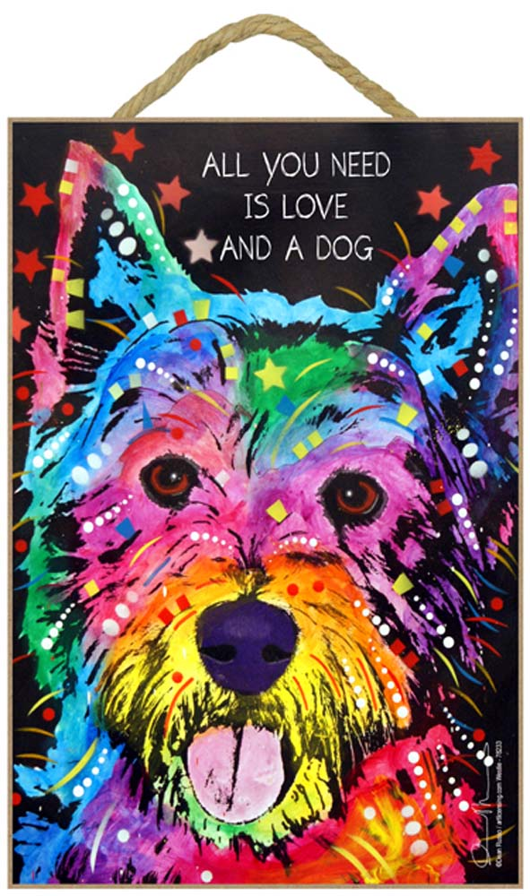 Westie Sign - All You Need is Love & a Dog 7 x 10.5