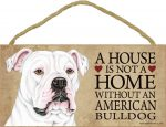 american-bulldog-house-is-not-a-home-sign