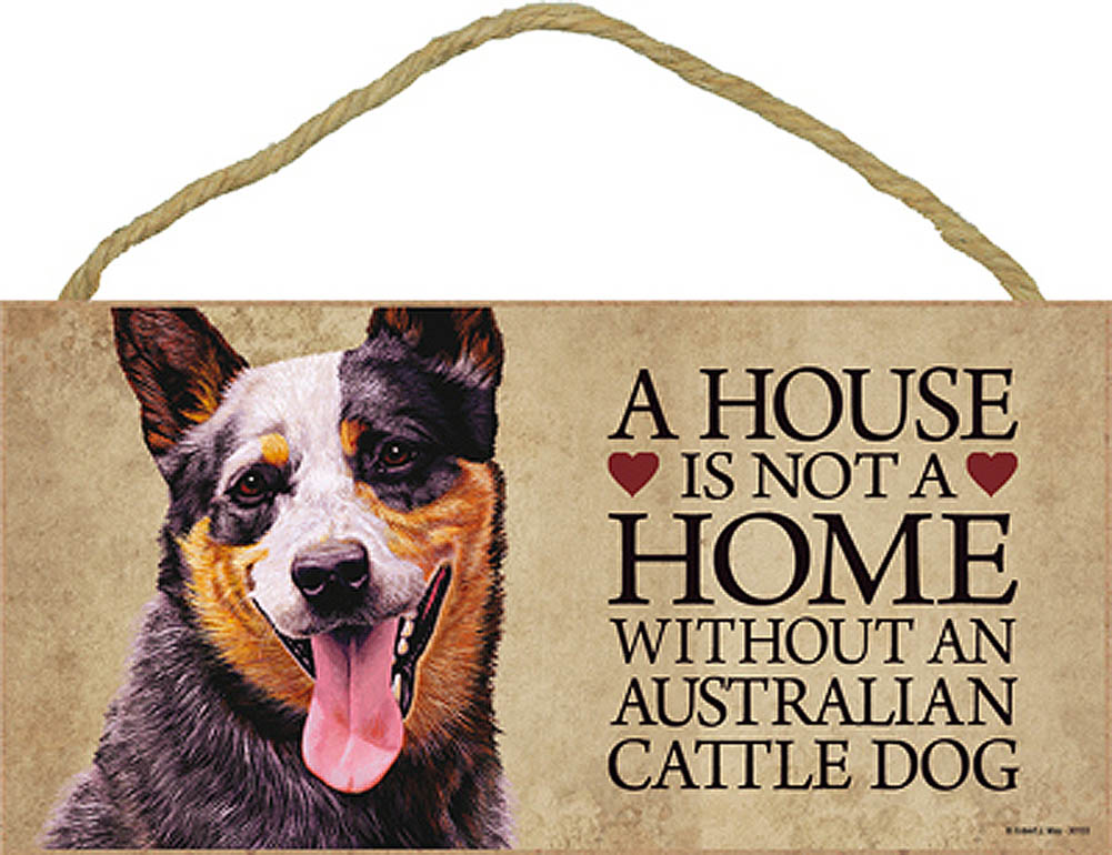 Australian Cattle Wood Dog Sign Wall Plaque Photo Display A House Is Not A Home + Bonus Coaster