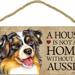 Australian Shepherd Wood Dog Sign Wall Plaque 5 x 10 – A House Is Not A Home + Bonus Coaster 1
