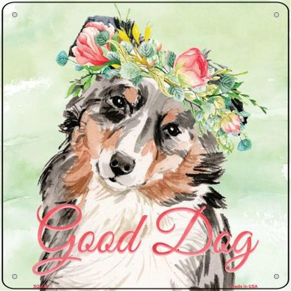 "Australian Shepherd ""Good Dog"" Metal Sign"