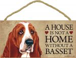 Basset Hound Wood Dog Sign Wall Plaque Photo Display 5 x 10 - House Is Not A Hom + Bonus Coaster