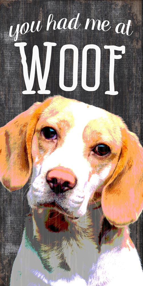 Beagle Sign - You Had me at WOOF 5x10