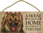Belgian Tervuren Indoor Dog Breed Sign Plaque - A House Is Not A Home + Bonus Coaster