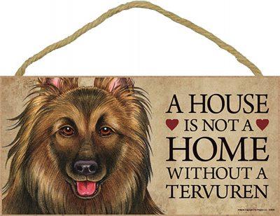 Belgian Tervuren Indoor Dog Breed Sign Plaque - A House Is Not A Home + Bonus Coaster