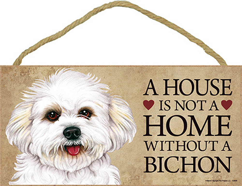 Bichon Frise Wood Dog Sign Wall Plaque Photo Display Puppy Cut A House Is Not A + Bonus Coaster