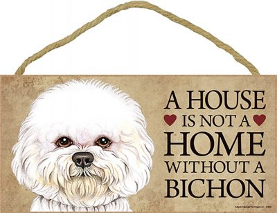 Bichon Frise Wood Dog Sign Wall Plaque 5 x 10 – A House Is Not A Home + Bonus Coaster 1