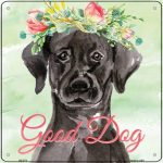 "Black Lab ""Good Dog"" Metal Sign"