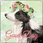 "Border Collie ""Good Dog"" Metal Sign"