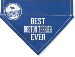 Best Boston Terrier Ever Bandana