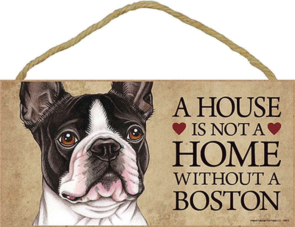 Boston Terrier Wood Dog Sign Wall Plaque Photo Display A House Is Not A Home 5 x + Bonus Coaster