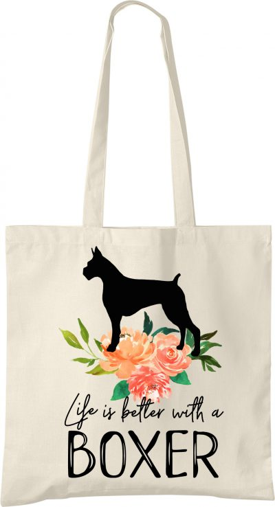 Boxer Life is Better Tote Bag