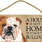 Bulldog Wood Dog Sign Wall Plaque Photo Display 5 x 10 – House Is Not A Home + Bonus Coaster 1
