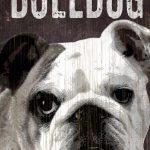 Bulldog Sign – I Love My 5×10 1