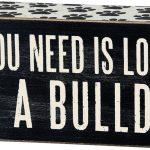 bulldog-wood-sign-all-you-need