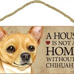 Chihuahua Wood Dog Sign Wall Plaque Photo Display A House Is Not A Home 5 x 10 + Bonus Coaster 1