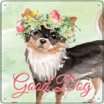 "Chihuahua ""Good Dog"" Metal Sign Black"