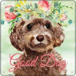 "Cockapoo ""Good Dog"" Metal Sign Brown"