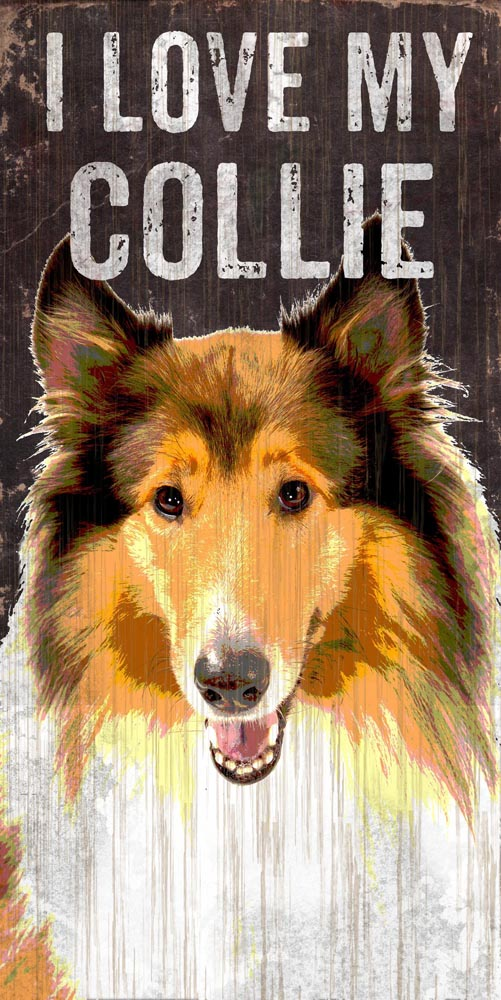 Collie Sign - I Love My 5x10