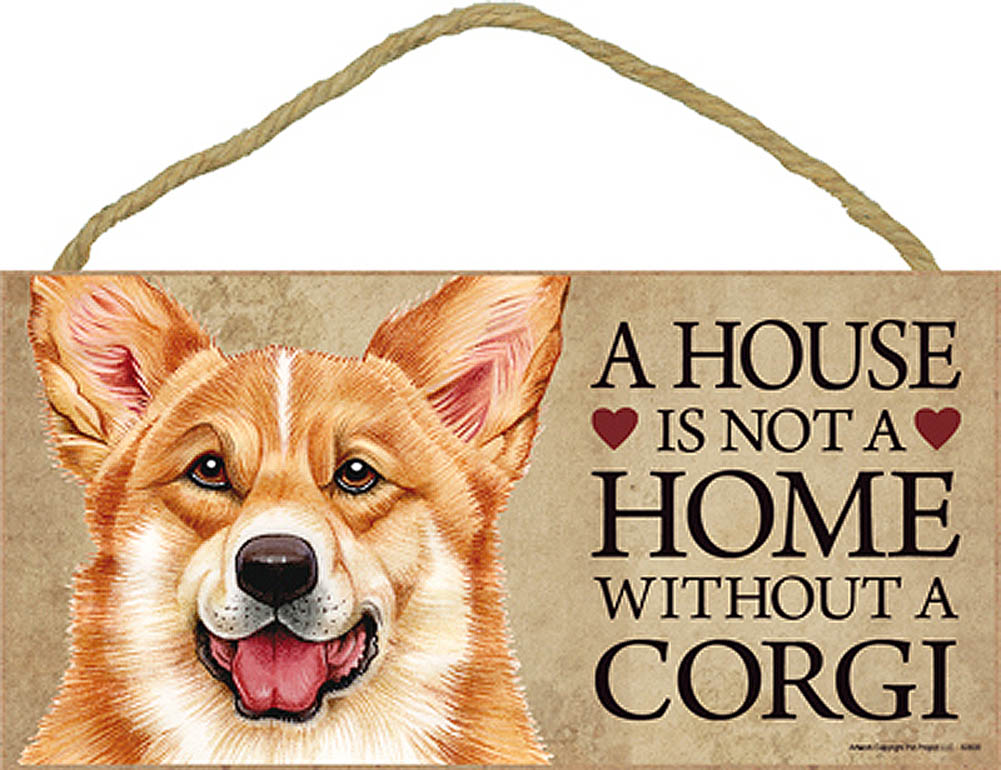Corgi Wood Dog Sign Wall Plaque Photo Display 5 x 10 - House Is Not A Home + Bonus Coaster