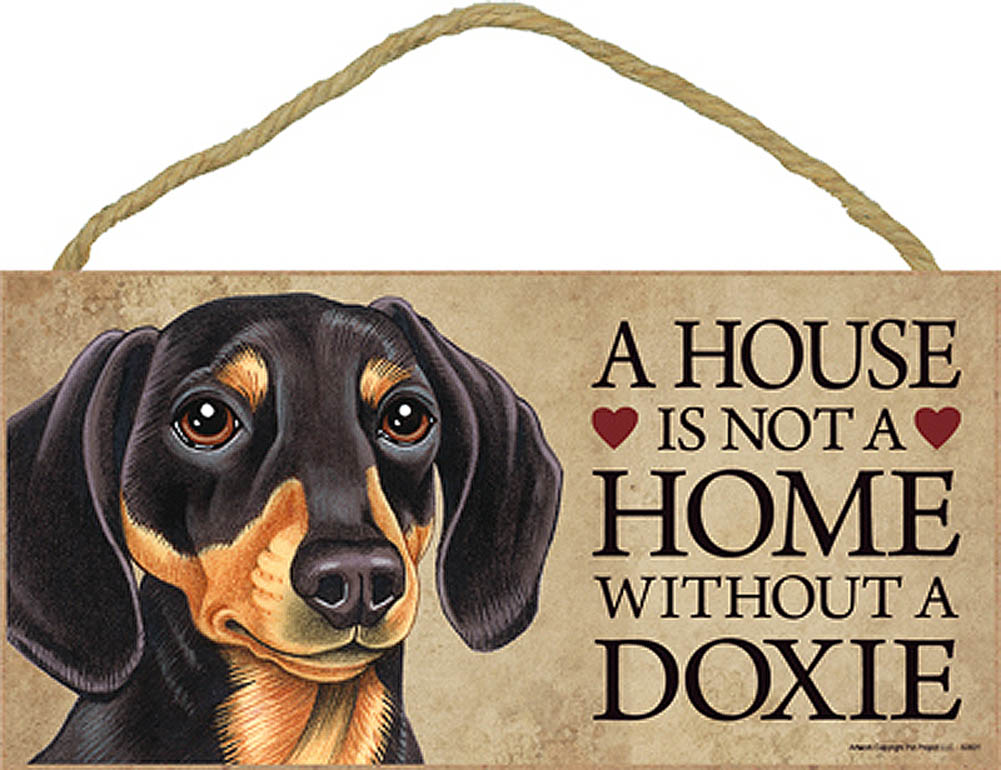 Dachshund Indoor Dog Breed Sign Plaque - A House Is Not A Home Blk/Tan + Bonus Coaster