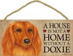 Dachshund Indoor Dog Breed Sign Plaque - A House Is Not A Home Long Hair + Bonus Coaster