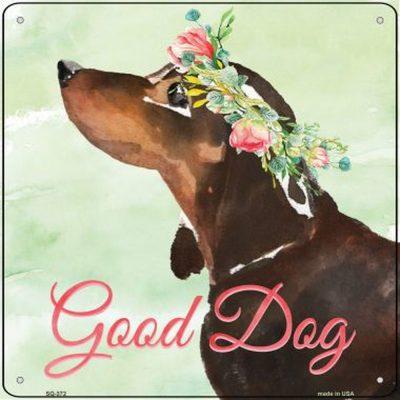 "Dachshund ""Good Dog"" Metal Sign Black"