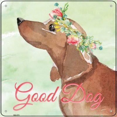 "Dachshund ""Good Dog"" Metal Sign Red"