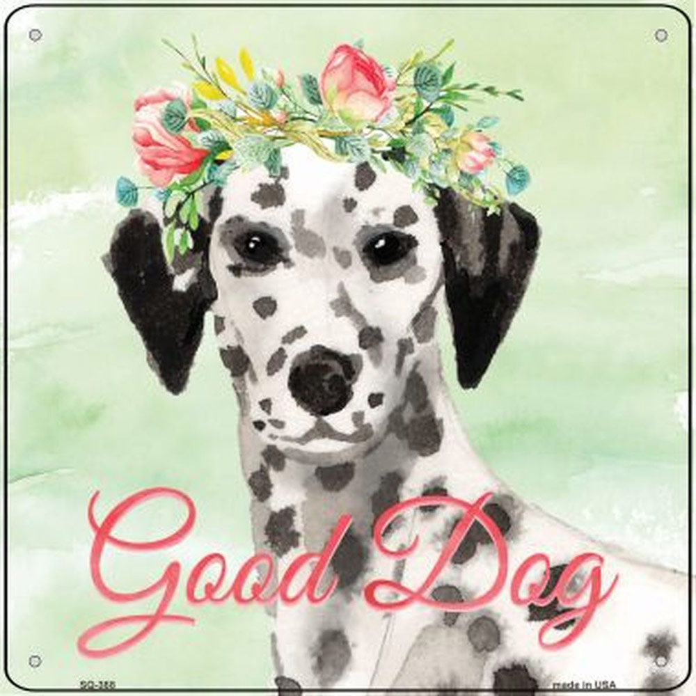 "Dalmatian ""Good Dog"" Metal Sign"